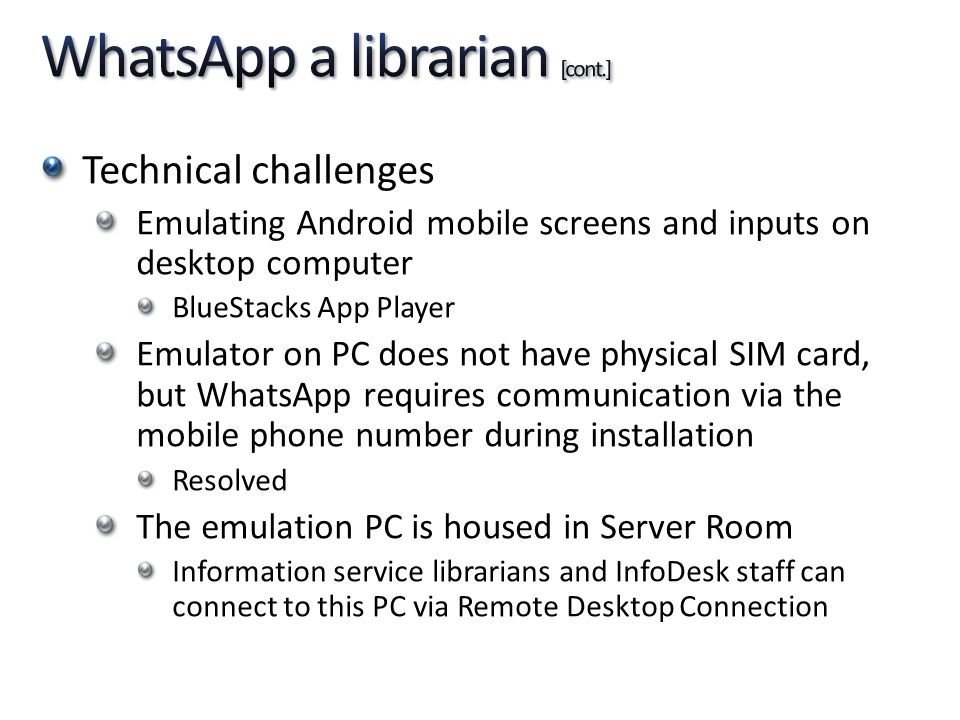 WhatsApp a librarian [cont.]